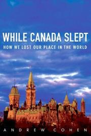 Cover of: While Canada Slept | Andrew Cohen