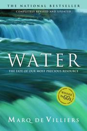 Cover of: Water: The Fate of Our Most Precious Resource
