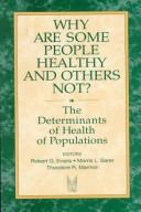 Cover of: Why are some people healthy and others not?
