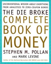 Cover of: The Die Broke Complete Book of Money | Stephen Pollan
