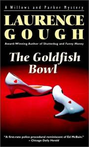 Cover of: The Goldfish Bowl (Willows and Parker Mysteries)