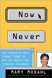 Cover of: Now or Never | Mary Modahl