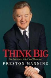 Cover of: Think Big | Preston Manning
