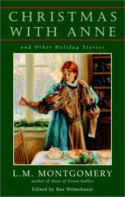 Cover of: Christmas with Anne and Other Holiday Stories | Lucy Maud Montgomery