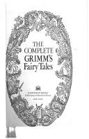 Cover of: The complete Grimm's fairy tales