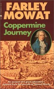 Cover of: Coppermine Journey: An Account of Great Adventure Selected from the Journals of Samuel Hearne