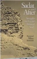 Cover of: Sadat and after | Raymond William Baker