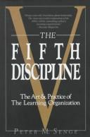The Fifth Discipline by Peter Senge, Peter M. Senge