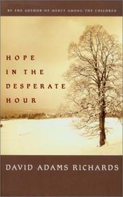Cover of: Hope in the Desperate Hour: a novel