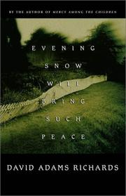 Cover of: Evening snow will bring such peace: a novel