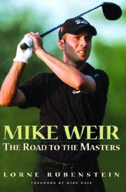 Cover of: Mike Weir | Lorne Rubenstein
