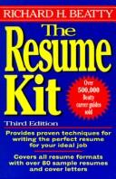 Cover of: The resume kit | Richard H. Beatty