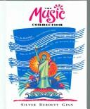 Cover of: The music connection, Grade 7 | [program authors Jane Beethoven ... et al.]