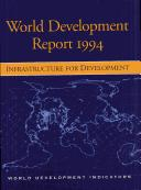Cover of: World Development Report 1994: Infrastructure for Development (World Development Report)