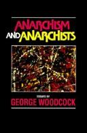 Cover of: Anarchism and Anarchists: essays