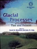 Cover of: Glacial processes, past and present |