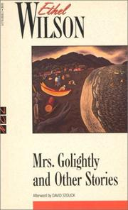 Cover of: Mrs. Golightly and Other Stories | Ethel Wilson