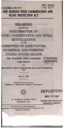 S.910--the Noxious Weed Coordination and Plant Protection Act