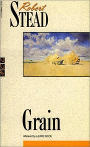 Cover of: Grain (New Canadian Library) | Robert Stead