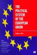 Cover of: The Political System of the European Union (The European Union)