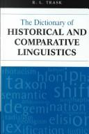 Dictionary of Historical and Comparative Linguistics