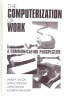 Cover of: The computerization of work |