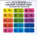 Cover of: Fun With Chinese Characters Volume 3 | Tan Huay Peng