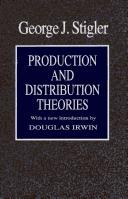 Cover of: Production anddistribution theories | George J. Stigler