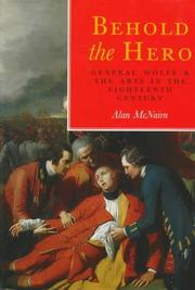 Cover of: Behold the hero | Alan McNairn