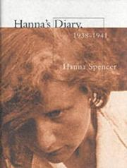 Hanna's Diary, 1938-1941 by Hanna Spencer