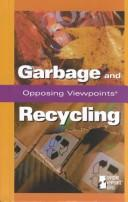 Cover of: Garbage and recycling |