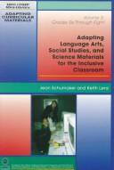 Cover of: Adapting language arts, social studies, and science materials for the inclusive classroom