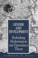 Gender and development by Catherine V. Scott