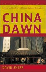 Cover of: China Dawn: Culture and Conflict in China's Business Revolution