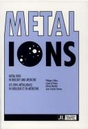 Cover of: Metal ions in biology and medicine | International Symposium on Metal Ions in Biology and Medicine (1st 1990 Reims, France)
