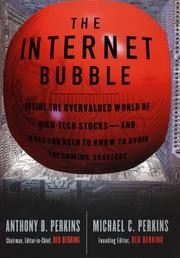 Cover of: The Internet Bubble | Anthony B. Perkins