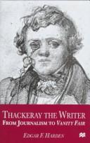 Cover of: Thackeray the writer | Edgar F. Harden