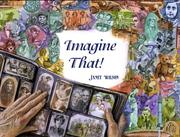 Cover of: Imagine that!