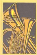 Cover of: A College Level Tuba Curriculum | Geoffrey Whitehead
