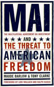 Cover of: Mai: The Multilateral Agreement on Investment and the Threat to American Freedom