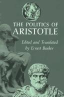 Cover of: The Politics of Aristotle | translated, with an introd., notes and appendixes, by Ernest Barker.