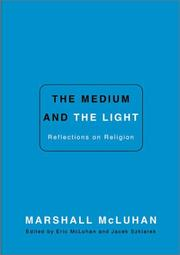 Cover of: The medium and the light: reflections on religion