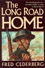 The Long Road Home by Fred Cederberg