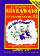 Cover of: Government Giveaways for Entrepreneurs III (Government Giveaways for Entrepreneurs)
