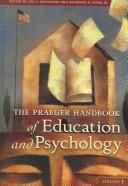 Cover of: The Praeger handbook of education and psychology