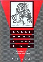 Cover of: Eagle down is our law | Antonia Curtze Mills