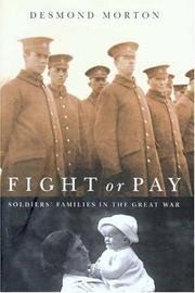 Cover of: Fight or pay: soldiers' families in the Great War