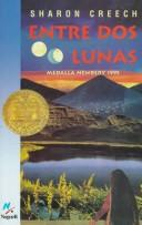 Cover of: Entre DOS Lunas/Walk Two Moons