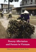 Cover of: Poverty alleviation and forests in Vietnam