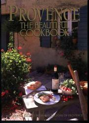 Cover of: Provence: the Beautiful Cookbook